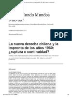 La Nueva Derecha Chilena y La Impronta de Los Años 1960_ ¿Ruptura o Continuidad