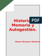Historia, Memoria y Autogestión.