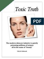 Ee the Toxic Truth Skin Caread