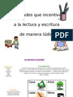 Actividades LUDdicas Para Fomentar La Lectura y Escritura 130910032255 Phpapp02