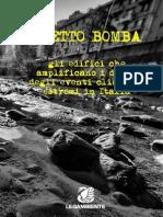 LEGAMBIENTE. Dossier Effetto Bomba