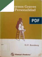 Otto Kernberg Trastornos Graves de la Personalidad  Ed. El Manual Moderno.pdf