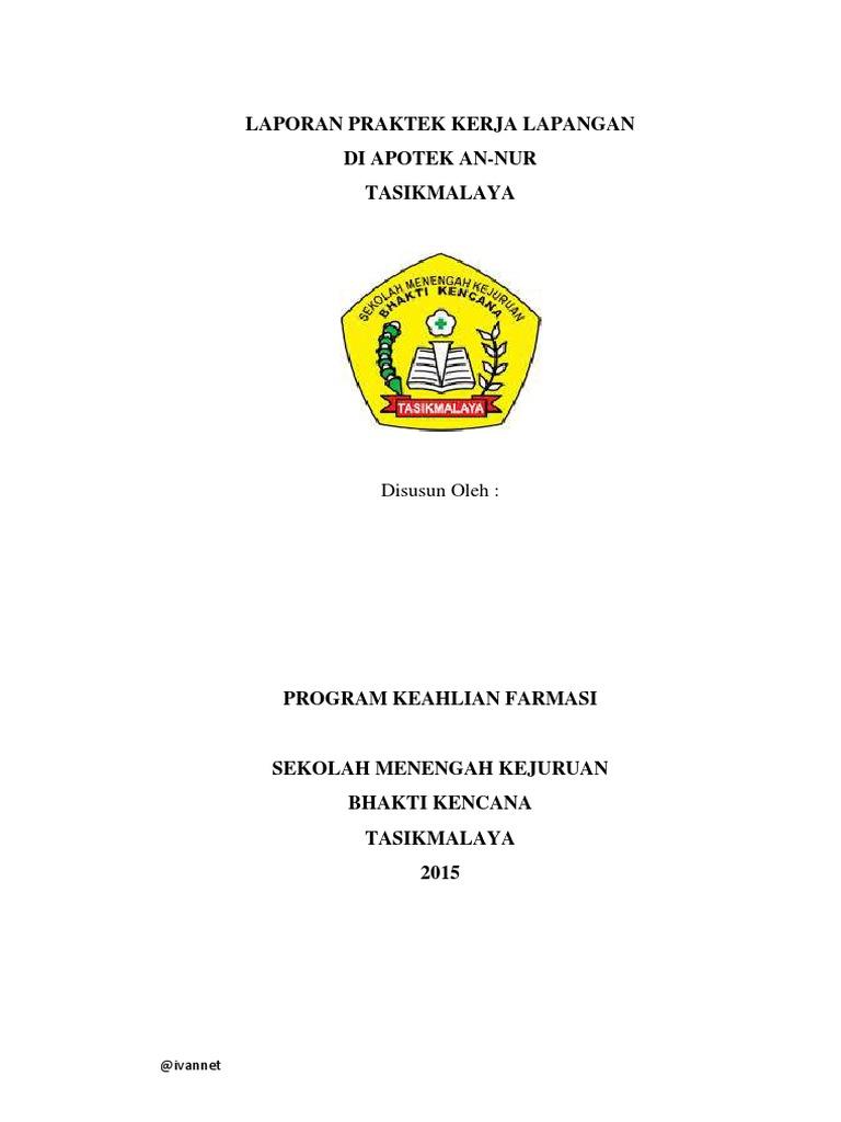 Laporan Praktek Kerja Lapangan Di Apotek An Nur Tasikmalaya