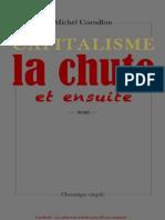 Capitalisme_la Chute Et Ensuite - Michel Cornillon