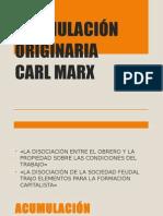 ACUMULACIÓN ORIGINARIA-MARX