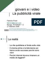 I giovani e i video. La pubblicita' virale