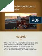Meios de Hospedagem Em Favelas