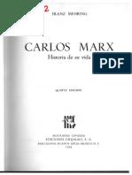 MEHRING FRANZ Carlos Marx Historia de Su Vida Por Ganz1912