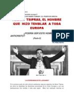 Alexis Tsipras, El Hombre Que Hizo Temblar a Toda Europa Parte 2