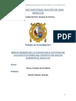 Breve Reseña de la Fundación de las Instituciones  del Distrito de Ancón.