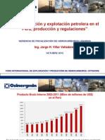 La Exploración y Explotación Petrolera en El Perú, Producción y Regulación - Jorge Villar