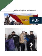 La pitada al himno Español, Saeta Torera
