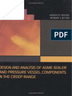 Design & Analysis of ASME Boiler and Pressure Vessel Components in the Creep Range 2009