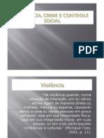 1337698201_AULA 2 SUSP violencia e controle sociall.pptx