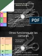 Funciones de La Camara y La Luz
