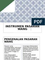 7. Instrumen Pasaran Wang
