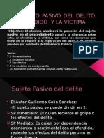 El Sujeto Pasivo del delito, el Ofendido y la Victima