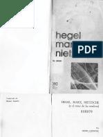 Hegel, Marx, Nietzsche (o del reino de las sombras)