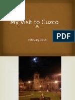 Visit to Cuzco