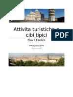 Attivita Turistiche e Cibi Tipici Pisa e Firenze