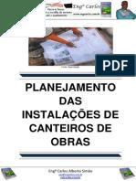 Dicas de Planejamento das Instalações de Canteiro de Obras