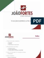 João Fortes Engengaria. Mercado Imobiliario Rio de Janeiro. 2013