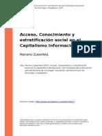 Mariano Zukerfeld (2007). Acceso, Conocimiento y Estratificacion Social en El Capitalismo Inform..