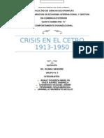 Crisis en El Centro 1913-1950