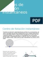 Centros de Rotación Instantáneos