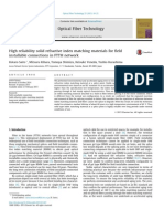 High Reliability Solid Refractive Index Matching Materials for Field Installable Connections in FTTH Network