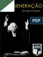 George Whitefield - A Regeneração