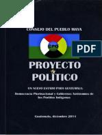 Proyecto Político - Un Nuevo Estado para Guatemala - Consejo del Pueblo Maya -CPO--2