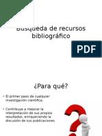 TALLER Búsqueda de Recursos Bibliográfico