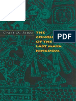 The Conquest of the Last Maya Kingdom - Grant D Jones