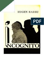 Eugen Barbu - Incognito Volum 1