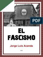 Jorge Luis Acanda. El Fascismo Italiano (1)