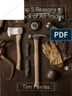 Tim Ferris the Top 5 Reasons to Be a Jack of All Trades