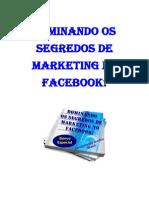 Dominando Dominando os segredosOs Segredos de Marketing No Facebook