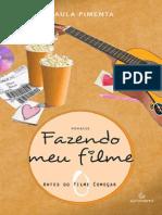 Fazendo Meu Filme Antes Do Filme Comecar - Paula Pimenta