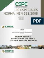 Resumen Norma INEN 311