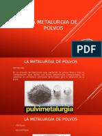 La Metalurgia de Polvos