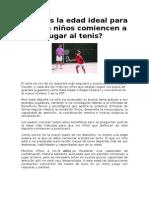 Cuál Es La Edad Ideal Para Que Los Niños Comiencen a Jugar Al Tenis