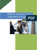 Retos y Avances de La Ingeniería en El Siglo XXI