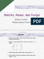 Matriks,Relasi, Fungsi