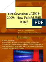 The Recession of 20082009