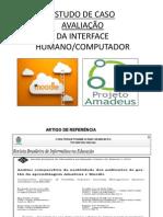 Resumo do Estudo de Caso Avaliação IHC Moodle x Amadeus