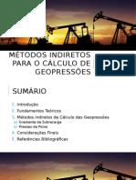 Métodos Indiretos Para o Cálculo de Geopressões
