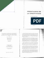 López, R. (1999). Prontuario de la Creatividad.