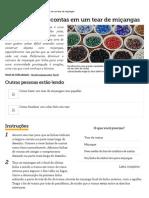 Como diminuir contas em um tear de miçangas _ eHow Brasil.pdf