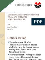 Mesin Gulung Transformator Otomatis Berbasis Mikrokontroler